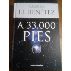 A 33.000 Pies. J.j.benítez.