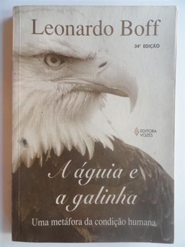 a águia e a galinha - antropologia - leonardo boff