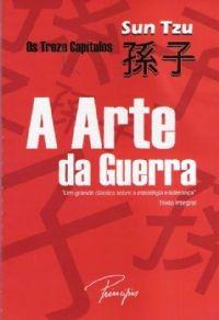 a arte da guerra - os treze capítulos, sun tzu