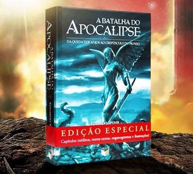 a batalha do apocalipse edição especial (eduardo spohr)