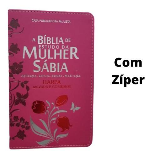 a bíblia de estudo da mulher sabia uau com harpa e ziper