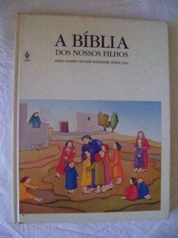 a bíblia dos nossos filhos