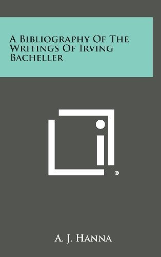 a bibliography of the writings of irving bacheller : a j ha