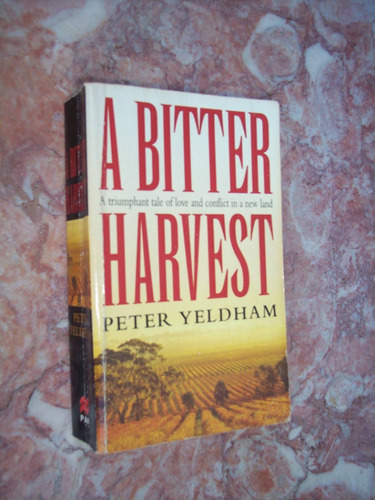 a bitter harvest, peter yeldham
