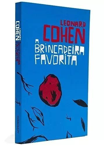 a brincadeira favorita - leonard cohen - cosac naify - livro