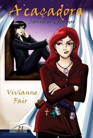 a caçadora - sorriso de vampir