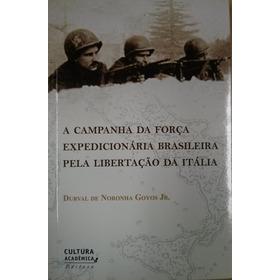 A Campanha Da Força Expedicionária Brasileira