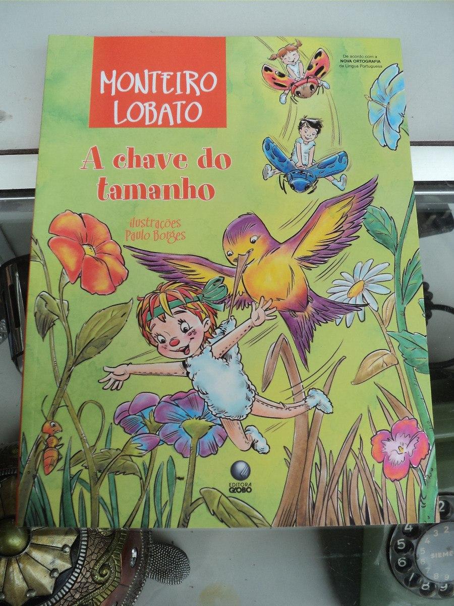 f75ea6e73 A Chave Do Tamanho - Monteiro Lobato (edit. Globo) - R  19