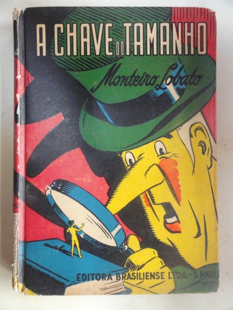 f9b13996b A Chave Do Tamanho - Monteiro Lobato - Livro Antigo E Raro - R  18 ...