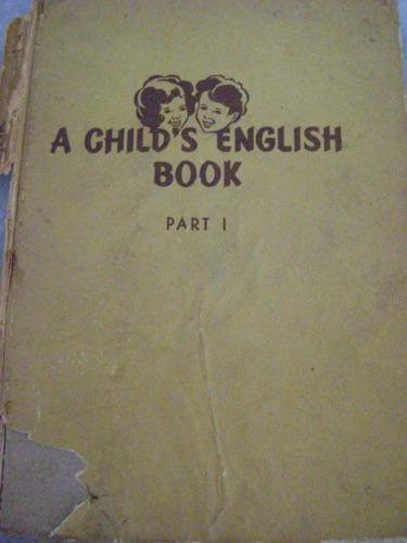 a child's english book - jonghi y  correa morales - 1955