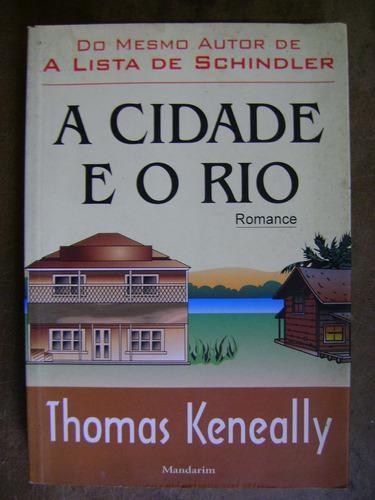 a cidade e o rio thomas keneally 44