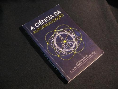 a ciência da autorrealização - prabhupãda, a.c. bhaktivedant