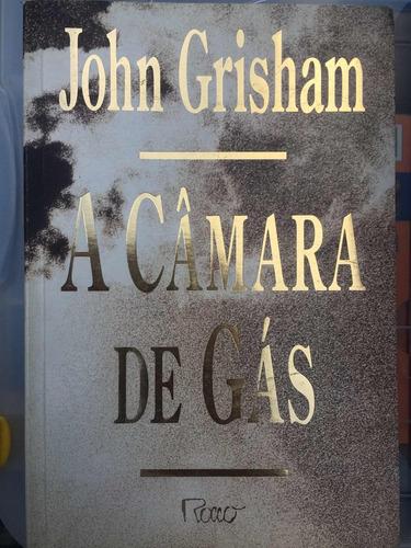 a câmara de gás - john grisham