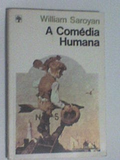 a comédia humana  - william saroyan