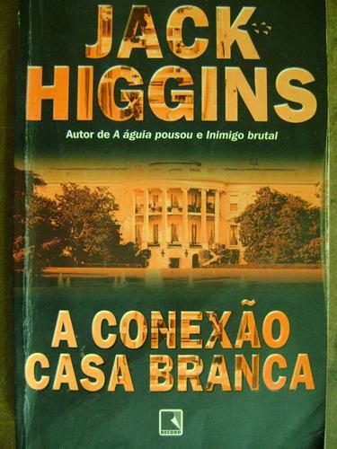 a conexão casa branca jack higgins 83