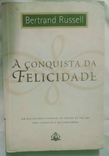 a conquista da felicidade  o livro