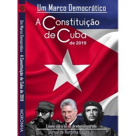 A Constiuição De Cuba De 2019