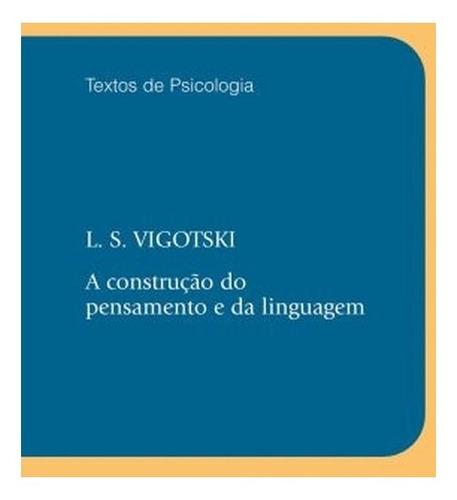 a construção do pensamento e da linguagem