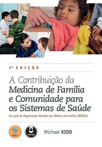 a contrib da medicina de família e com para os sist de saúde