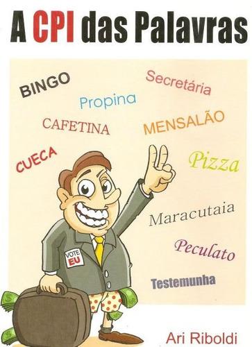a cpi - das palavras - origem de palavras expressões da ling