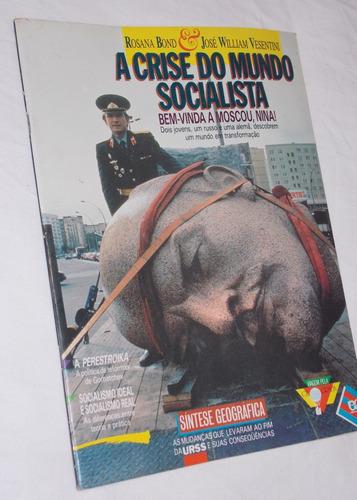 a crise do mundo socialista  rosana bond e josé w. vesentini