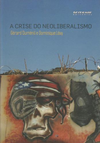 a crise do neoliberalismo gérard duménil