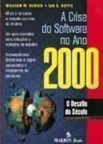 a crise do software no ano 2000 o desafio do século