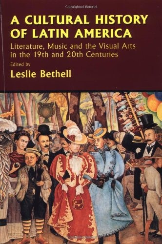 a cultural history of latin america: literature, music and