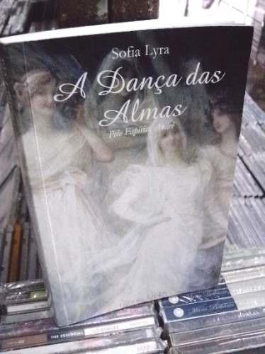 a dança das almas sofia lyra livro