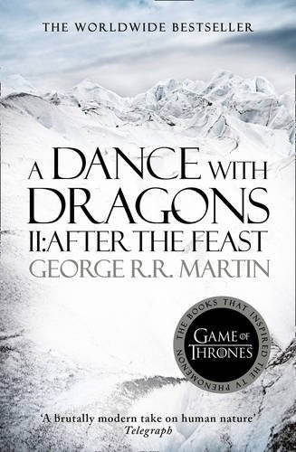 a dance with dragons 5 part 2 after the feast  george martin