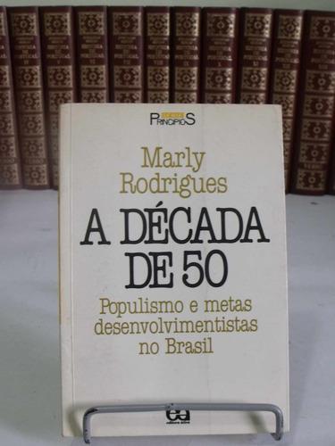 a década 50 populismo metas desenvolvimentos no brasil