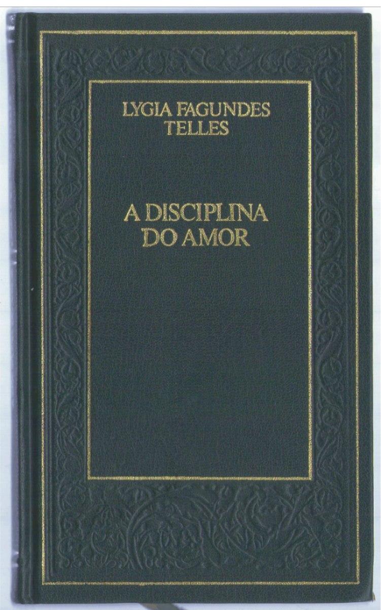 a disciplina do amor lygia fagundes telles