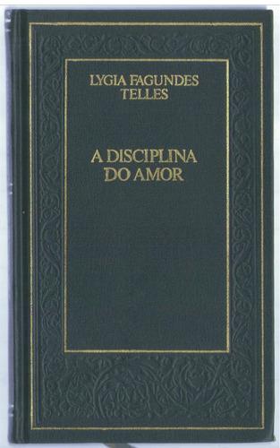 a disciplina do amor - lygia fagundes telles