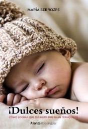 ¡a dormir! consejos y trucos sobre el sueño infantil para pa