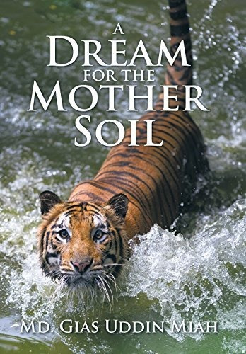 a dream for the mother soil : md gias uddin miah