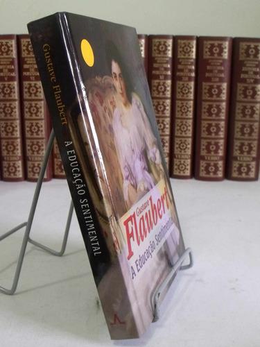 a educação sentimental - gustave flaubert