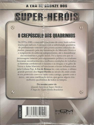a era de bronze dos super-herois - hqm - bonellihq cx438 h18