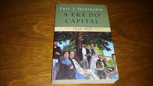 a era do capital - 1848-1875 - eric hobsbawm