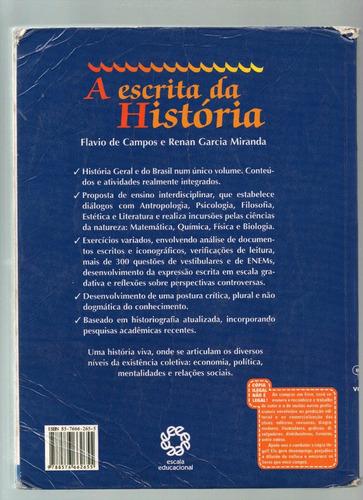 a escrita da história - flávio de campos e renan garcia