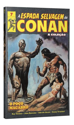 a espada selvagem de conan - volume 7 - capa dura