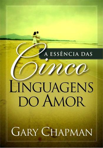 a essência das cinco linguagens do amor ed. bolso - promoção