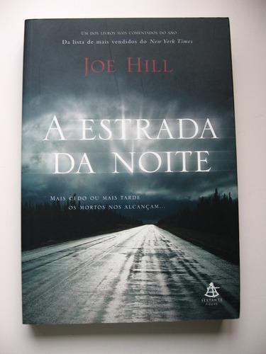 a estrada da noite - joe hill - ed. sextante - 2007