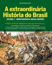 a extraordinária história do brasil - daniel rodrigues aurél