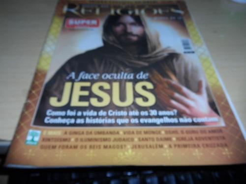 a face oculta de jesus = revista das religiões 4