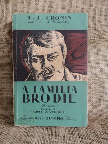 a família brodie a j cronin 1940 livraria josé olympio edito