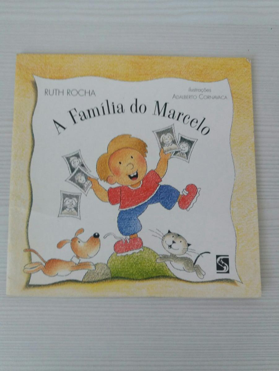 A Familia Do Marcelo Ruth Rocha R 13 00 Em Mercado Livre