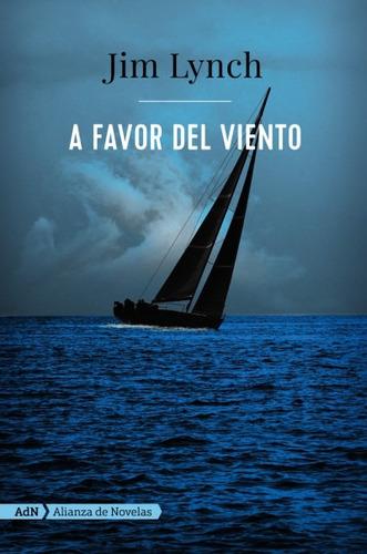 a favor del viento (adn)(libro novela y narrativa extranjera