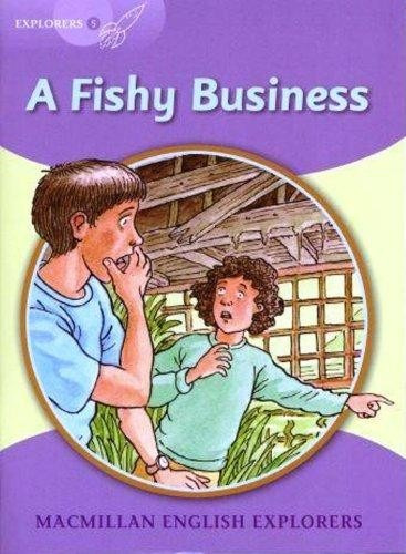 a fishy business - macmillan english explorers level 5