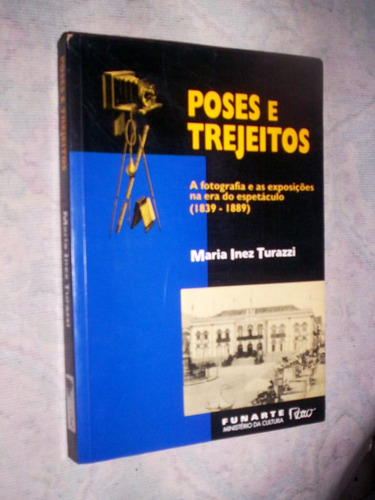 a fotografia brasileira de 1839 a 1889 maria inez turazzi