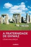 a fraternidade de eihwaz (periscopio); césar ma envío gratis